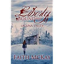 Liberty Bound (Lacuna Valley Book 2)
