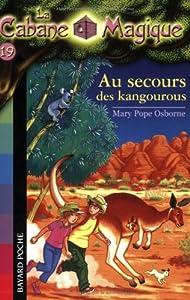 """Afficher """"La Cabane Magique n° 19 Au secours des kangourous"""""""