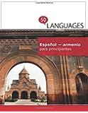 Español - armenio para principiantes: Un libro en dos idiomas