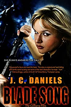 Blade Song (Colbana Files Series Book 1) by [Daniels, J.C.]