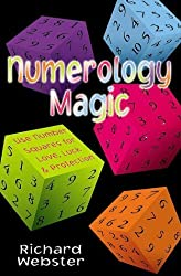 Numerology Magic: Use Number Squares for Love, Luck and Protection by Webster, Richard (1999) Paperback