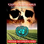 Codex Alimentarius: The UN Plan to Eradicate Organic Farming and Destroy the Natural Health Industry | Ian R. Crane