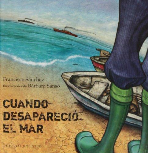 Cuando Desapareció El Mar (Spanish Edition)