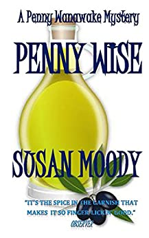 Penny Wise (The Penny Wanawake Mysteries Book 5) by [Moody, Susan]