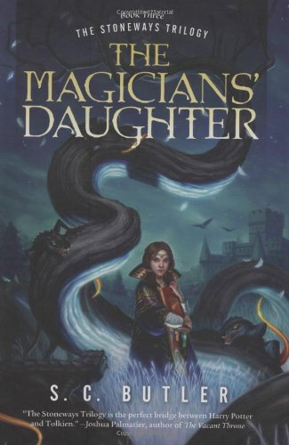 The Magicians' Daughter: Book Three of the Stoneways Trilogy