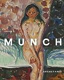 Edvard Munch: Archetypes