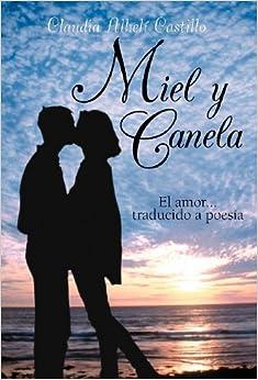 Book Miel y Canela: El Amor... Traducido a Poesia