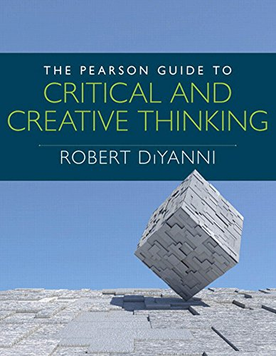 Download Pearson Guide to Critical and Creative Thinking, The (MyThinkingLab Series) Pdf