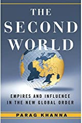 The Second World: Empires and Influence in the New Global Order Kindle Edition