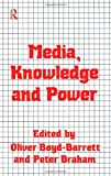 Media, Knowledge and Power, , 0415058740