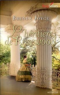 L'héritière de Rosewood par Joyce