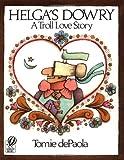 Helga's Dowry, Tomie dePaola, 0156400103