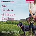The Garden of Happy Endings: A Novel Audiobook by Barbara O'Neal Narrated by Tanya Eby