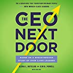 The CEO Next Door | Tahl Raz,Kim R. Powell,Elena L. Botelho