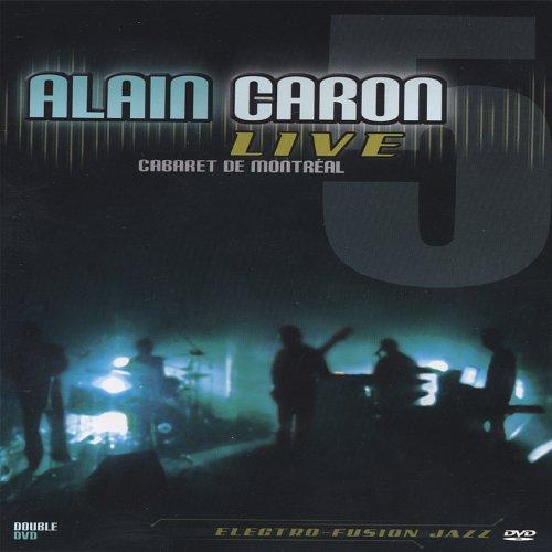 Alain Caron - Live: Cabaret De Montreal (Canada - Import, 2PC)