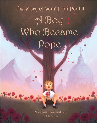 The Story of St. John Paul II: A Boy Who Became Pope