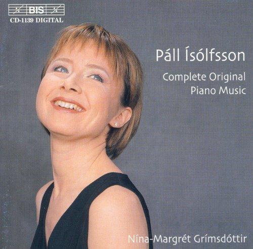 Complete Music Piano Original (Isolfsson: Complete Original Piano Music)