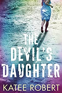 The Devil's Daughter by Katee Robert ebook deal