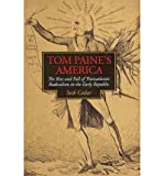 [(Tom Paine's America: The Rise and Fall of Transatlantic Radicalism )] [Author: Seth Cotlar] [Mar-2011]
