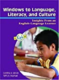 Windows to Language, Literacy, and Culture, Cynthia H. Brock and Taffy E. Raphael, 087207580X