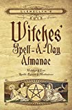 img - for Llewellyn's 2018 Witches' Spell-A-Day Almanac: Holidays & Lore, Spells, Rituals & Meditations book / textbook / text book