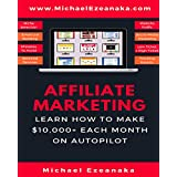 Partner Marketing: Learn How to Make $10,000+ Each Month on Autopilot.