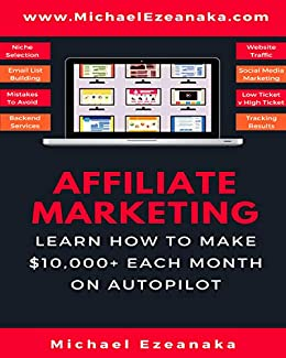 Amazon affiliate marketing learn how to make 10000 each affiliate marketing learn how to make 10000 each month on autopilot by fandeluxe Images