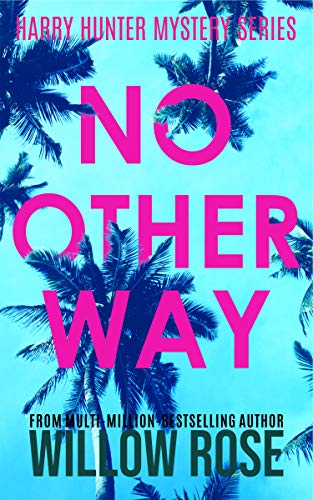 No Other Way by Willow Rose ebook deal