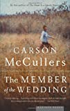 The Member of the Wedding, Carson McCullers, 0618492399