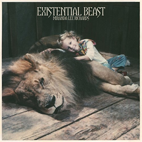 Miranda Lee Richards - Existential Beast (2017) [WEB FLAC] Download