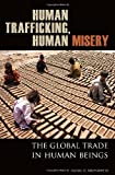 Human Trafficking, Human Misery, Alexis A. Aronowitz, 0275994813