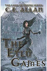 The Etlu Games (The Gods of Nibiru Series) Paperback