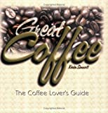 img - for Great Coffee: The Coffee Lover's Guide by Kevin Sinnott (2001-05-06) book / textbook / text book