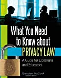 What You Need to Know about Privacy Law, Gretchen McCord, 1610690818