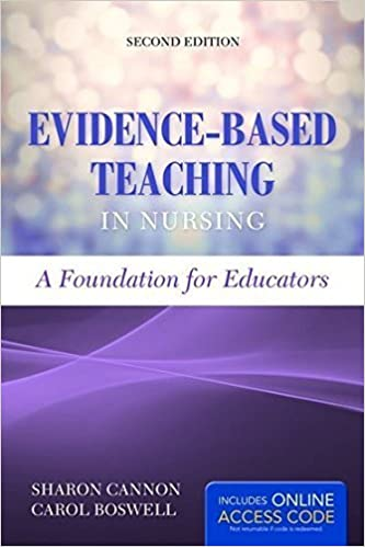 Evidence-Based Teaching In Nursing: A Foundation for Educators by Cannon, Sharon, Boswell, Carol (2014)