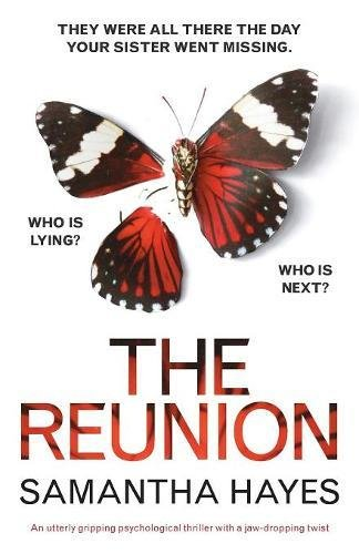 The Reunion: An utterly gripping psychological thriller with a jaw-dropping twist