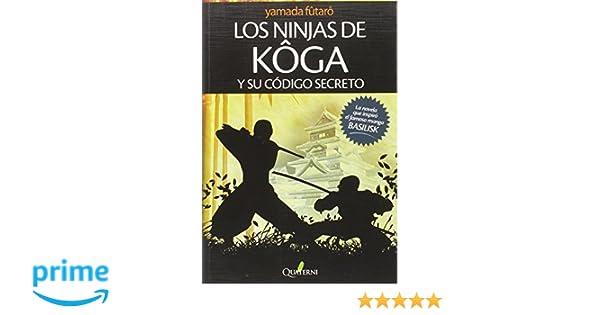 Los ninjas de Koga y su código secreto G. Obras Lit ...