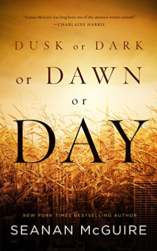 Dusk or Dark or Dawn or Day -
