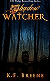 Shadow Watcher (Darkness #6)