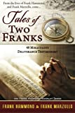 Tale of Two Franks, Frank Hammond and Frank Marzullo, 0892280662