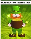 St.Patricks Day Coloring Book: Jumbo Coloring Book