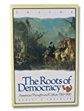 The Roots of Democracy 9780805790566
