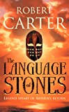 Front cover for the book The Language of Stones by Robert Carter