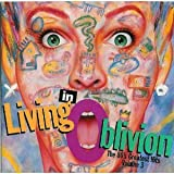Living In Oblivion: The 80's Greatest Hits, Vol. 3