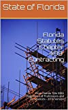 Florida Statutes Chapter 489 Contracting: From Florida Title XXXII Regulation of Professions and Occupations - 2016 Version