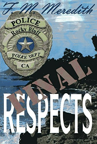 Book: Final Respects (Rocky Bluff Police Department Book 1) by F. M. Meredith