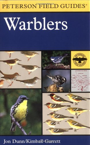 A Field Guide to Warblers of North America (Peterson Field Guides(R)) - Book #49 of the Peterson Field Guides