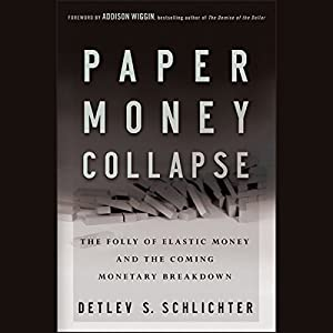 Paper Money Collapse Hörbuch