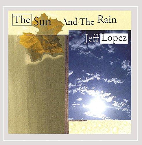 The Sun and the Rain - Lopez Sun
