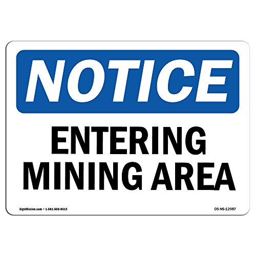 OSHA Notice Sign - Entering Mining Area | Rigid Plastic Sign | Protect Your Business, Construction Site, Warehouse & Shop Area |  Made in The USA from SignMission